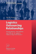 Logistics Outsourcing Relationships