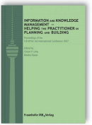 Information and Knowledge Management - Helping the Practitioner in Planning and Building