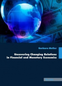 Uncovering Changing Relations in Financial and Monetary Economics