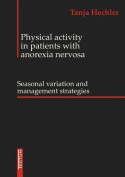Physical Activity in Patients with Anorexia Nervosa [GER]