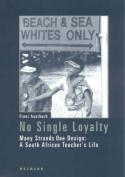 No Single Loyalty