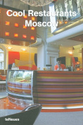 Cool Restaurants - Moscow