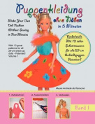 Puppenkleidung Ohne Nahen, Band 1 - Doll Fashion Without Sewing, Vol. 1 [GER]
