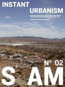 SAM: Instant Urbanism: No. 2