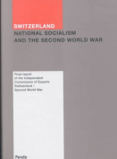 Switzerland, National Socialism and the Second World War
