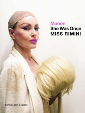 Manon: She Was Once Miss Rimini