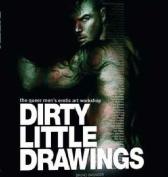 Dirty Little Drawings