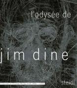 L' Odysee de Jim Dine