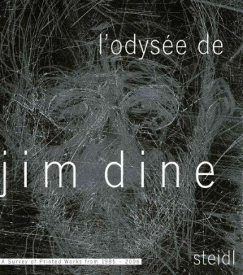 L' Odysee de Jim Dine: A Survey of Printed Works from 1985-2006