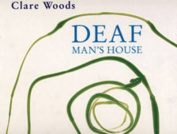 Clare Woods: Deaf Man's House