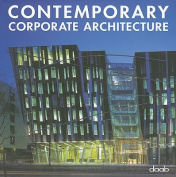 Contemporary Corporate Architecture