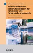 Elektrische Vorschubantriebe in Der Automatisierungstechnik  [GER]