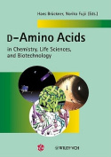 D-Amino Acids in Chemistry, Life Sciences, and Biotechnology