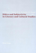 Ethics and Subjectivity in Literary and Cultural Studies
