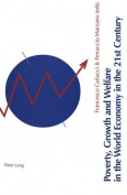 Poverty, Growth, and Welfare in the World Economy in the 21st Century