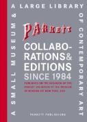 Parkett Collaborations & Editions Since 1984