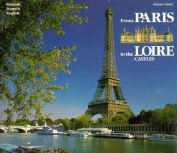 From Paris to the Loire Castles