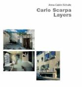 Carlo Scarpa: Layers