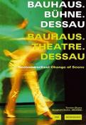 Theatre at the Bauhaus