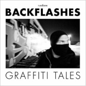Backflashes: Graffiti Tales