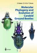 Molecular Phylogeny and Evolution of Carabid Ground Beetles