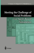Meeting the Challenge of Social Problems Via Agent-based Simulation
