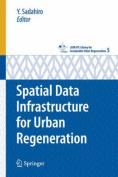 Spatial Data Infrastructure for Urban Regeneration (CSUR-UT Series
