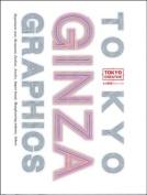 Tokyo Ginza Graphics