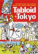 Tabloid Tokyo