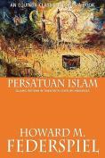 Persatuan Islam Islamic Reform in Twentieth Century Indonesia