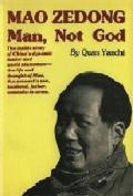 Mao Zedong Man, Not God