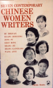 Seven Contemporary Chinese Women Writers