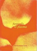 Farewells to Plasma