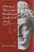 History of Thervada Buddhism in South East Asia