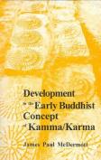 Development in Early Buddhist Concept of Kamma / Karma
