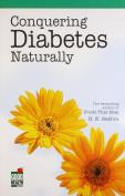 Conquering Diabetes Naturally