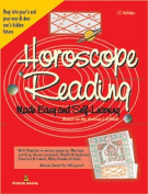 Horoscope Reading Made Easy and Self Learned