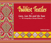 Buddhist Textiles of Laos