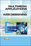 Multimedia Applications and Web Designing