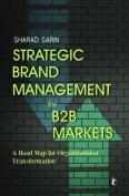 Strategic Brand Management for B2B Markets
