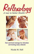 Reflexology-way to Better Health