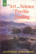 The Art and Science of Psychic Healing
