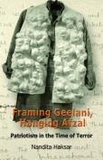 Framing Geelani, Hanging Afzal