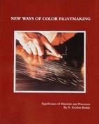 New Ways of Colour Printmaking