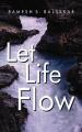 Let Life Flow