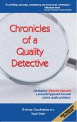 Chronicles of a Quality Detective