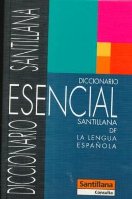 Diccionario Esencial Santillana De La Lengua Espanola: Caderno Do Exercicios 2