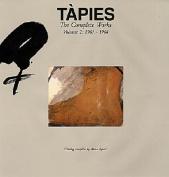 Tapies: Complete Works Volume II