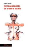 Autobiografia de Ruben Dario  [Spanish]