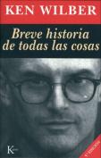 Breve Historia de Todas Las Cosas [Spanish]